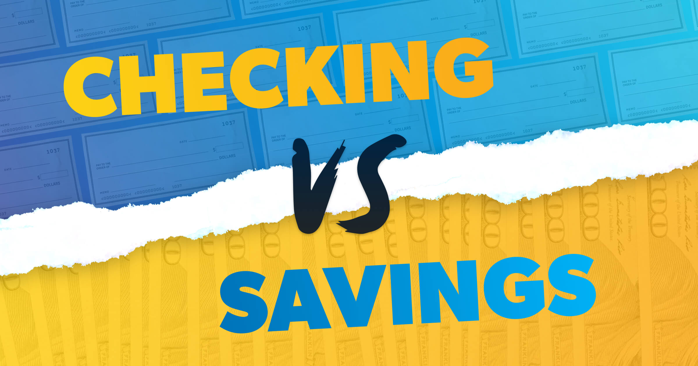 The Difference Between Checking & Savings Accounts - Our Guide